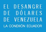 El desangre de dólares de Venezuela