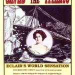 "Póster del filme ""Saved from the Titanic"" de 1912."